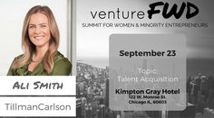 VentureFWD 2016 Chicago Speaker, Ali Smith, TillmanCarlson