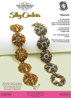 Here's a super new pattern from Sigi Contreras using silkies. Coming soon as an exclusive pattern just for local bead shops, so ask for it at your nearest bead store! customers!