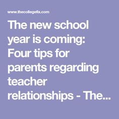 The new school year is coming: Four tips for parents regarding teacher relationships - The College Fix