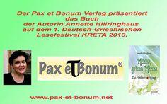 Pax et Bonum Verlag präsentiert das Buch der Autorin Annette Hillringhaus auf dem 1.Deutsch-Griechischen Lesefestival KRETA 2013