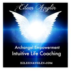 Eileen Anglin and Angelic Empowerment™ Coaching. Divine wisdom that unblocks you and reconnect you with your mission. http://eileenanglin.com/archangel-empowerment-coaching/
