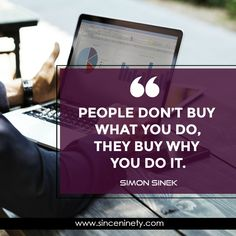 """""""People don't buy what you do, they buy why you do it. Marketing Branding, Content Marketing, Online Marketing, Social Media Marketing, Digital Marketing, Simon Sinek, Competitor Analysis, Entrepreneurship, Seo"""