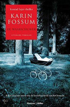 Blog Zweden: De Waarschuwer - Karin Fossum