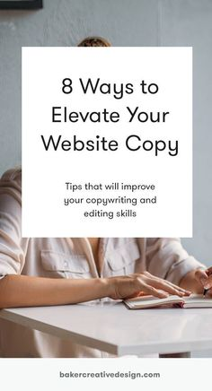 We share 8 practical strategies to improve your copy so you can connect with more people online. Copywriting, copy, writing, writing tips, website design, marketing tips, marketing, website design, small business marketing tips #copywriting #writingtips