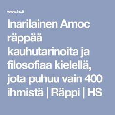 Inarilainen Amoc räppää kauhutarinoita ja filosofiaa kielellä, jota puhuu vain 400 ihmistä | Räppi | HS