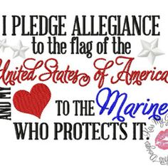I Pledge Allegiance to the Flag and My Heart to the Marine That Protects It Quote Machine Embroidery Design