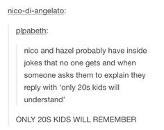 ONLY 20'S KIDS <--- More like 30's kids.