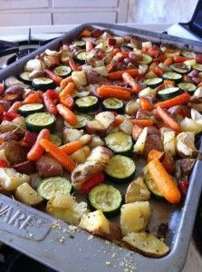 Roasted Veggies.  Potatoes, Zucchini, Baby carrots, Sweet potatoes, Whole garlic cloves, Onions, Mushrooms, etc.  Directions: Bake at 350 for 45 minutes. Dust with parmesan for the last 10 minutes.