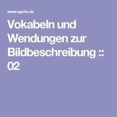 vokabeln und wendungen zur bildbeschreibung 02 - Bildbeschreibung Franzsisch Beispiel