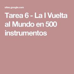 Tarea 6 - La I Vuelta al Mundo en 500 instrumentos