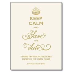 Cream + Gold Vintage Elegant Keep Calm And Save The Date Funny Postcards by fatfatin