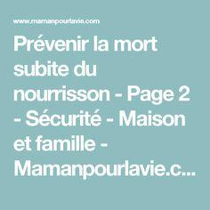 Prévenir la mort subite du nourrisson - Page 2 - Sécurité - Maison et famille - Mamanpourlavie.com
