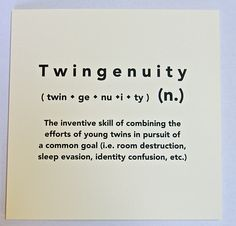 Twingenuity - So true! We love twins! #twins #twinshumor #twinparenting