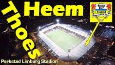 Heem, Thoes  Parkstad Limburg Stadion