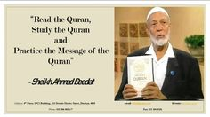 Read the Quran Ahmed Deedat, A Blessing, Quran, Messages, Reading, Reading Books, Holy Quran, Text Posts