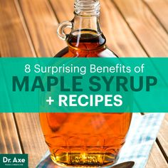Maple syrup benefits   http://www.draxe.com  #health #holistic #natural