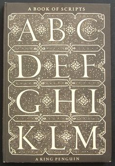 King Penguin 48 • A BOOK OF SCRIPTS • Author: Alfred Fairbank • Cover Design: Jan Tschichold, adapted from Juan de Yciar, 1547 • Date Published: November 1949