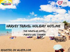 Time is ticking if you want to enter The Harvey Travel Holiday Hotline! Puerto del Carmen is the final holiday destination up for grabs & all you've to do is head to wlrfm.com and register!#TheHarveyTravelHolidayHotline