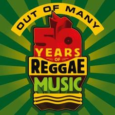 50 Years of Reggae Music