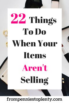 a3695793f2 22 Things to Do When Your Items Aren t Selling