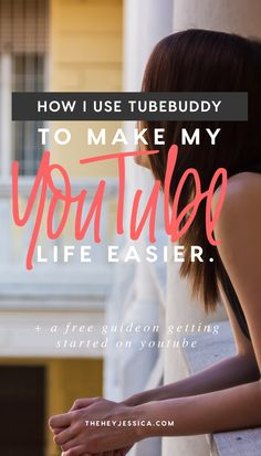 How I use Tubebuddy to make my Youtube life easier