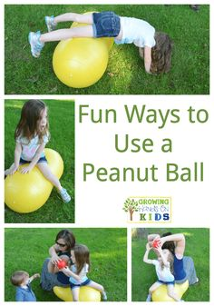 This website give many different and fun Ways to use a Peanut Ball while working on the child's vestibular system such as balance. Gross Motor Activities, Sensory Activities, Physical Activities, Activities For Kids, Sensory Diet, Sensory Rooms, Autism Activities, Sensory Play, Occupational Therapy Activities