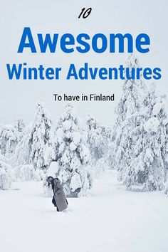 10 awesome adventures to experience in Finland!