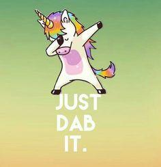 Resultado de imagern para Just Dab It Unicorn