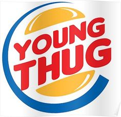 Young Thug Burger King Poster