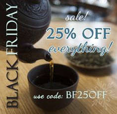 25% off EVERYTHING today only at http://boulderteaco.com/ Use code: BF25OFF #blackfriday #hottea