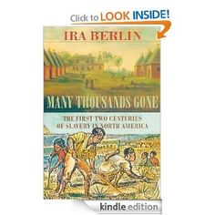 ira berlin many thousands gone thesis