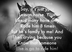 I hate having to leave my lesson horse! And nobody understands why I miss him so much!