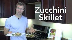 Zucchini Skillet -Transform Your Kitchen-Episode #42