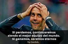 123 Frases de Fútbol Motivadoras de los Mejores de la Historia - Lifeder Pep Guardiola, Messi Gif, Fictional Characters, Boho, Sports, World, Football Team, Football Memes, Girly Quotes