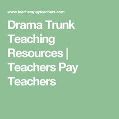 Drama Trunk Teaching Resources | Teachers Pay Teachers