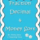 """3 x 5"""" Sort cards create a table which allows students to see the relationship between place value, fraction and decimal amounts, money amounts and..."""