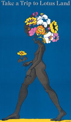 """PG419 """"Take a Trip to Lotus Land"""" Poster by Milton Glaser (1967) yellow, blue, graphic, flowers, nude"""