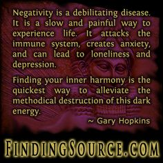 https://www.goodreads.com/quotes/780373-negativity-is-a-debilitating-disease-it-is-a-slow-and