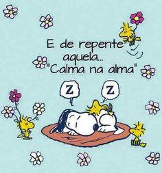 Dormir, acalma...
