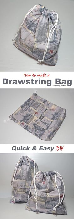 unlined drawstring bag Tutorial by Threading My Way