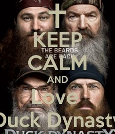love Duck Dynasty