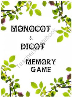 Dicot and Monocot Memory Game from City Teacher Goes Country on TeachersNotebook.com (3 pages)