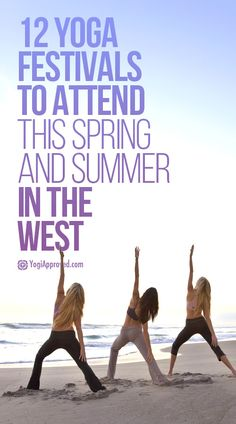 12 Yoga Festivals to Attend this Spring and Summer (West Coast)