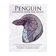 Penguin Coloring Book by Adult Coloring World Penguin Coloring, Adult Coloring, Coloring Books, Coloring Pages, Free Coloring, Colouring, Penguin Love, Cute Penguins, Do It Yourself Crafts