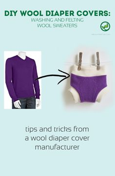 DIY wool diaper covers : how to wash and felt wool sweaters to make your own wool covers