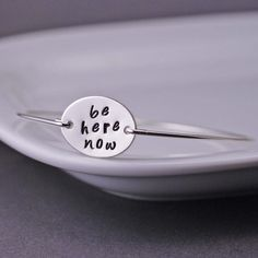 Yoga Jewelry, Be Here Now Bracelet, Sterling Silver Bangle by georgiedesigns