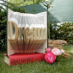 Dream - Folded Book Art - Book Sculpture - Wedding gift - Anniversary - Home Decor - Antique Book - Gift for Mother - Grandmother - Word Art