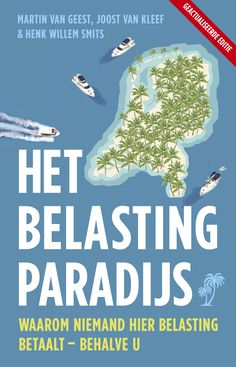Midprice van de bestseller over belastingparadijs Nederland: waarom iedereen hier belasting betaalt behalve u.