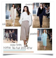 """NYFW: Tibi Fall 2015 RTW"" by rachelallegra ❤ liked on Polyvore featuring TIBI, NYFW, tibi and NYFW2015"
