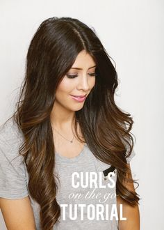 Curls On The Go Hair Tutorial. So easy and quick for all you busy women out there!!
